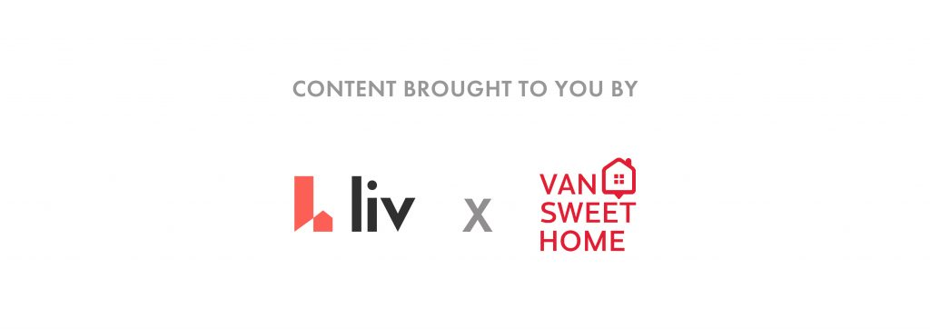 Content brought to you by Liv Rent and Van Sweet Home